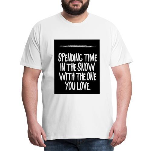 snow kokain | spending time in the snow - Männer Premium T-Shirt