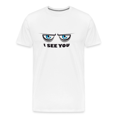 I see you 12 - T-shirt Premium Homme