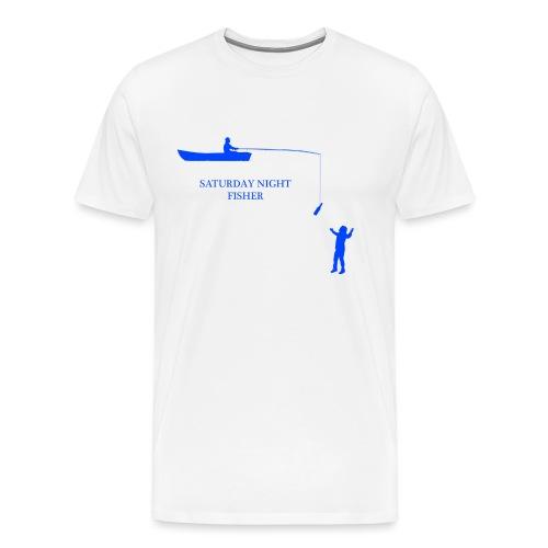 SATURDAY NIGHT FISHER - T-shirt Premium Homme