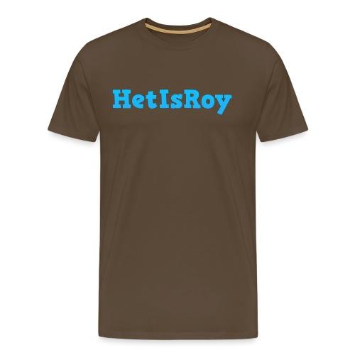 HetIsRoy - Mannen Premium T-shirt