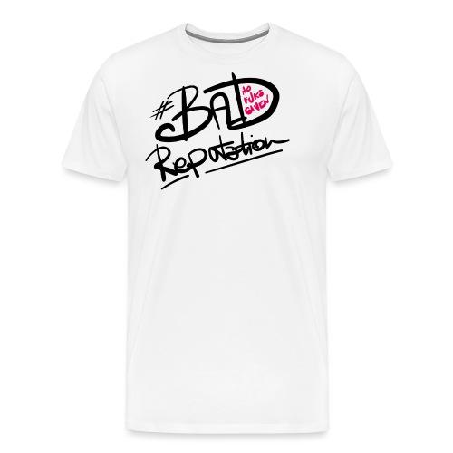Bad Reputation - W - Maglietta Premium da uomo