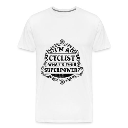 I'm a Cyclist - Männer Premium T-Shirt