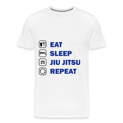 Eat, Sleep, Jiu Jitsu, Repeat - Men's Premium T-Shirt