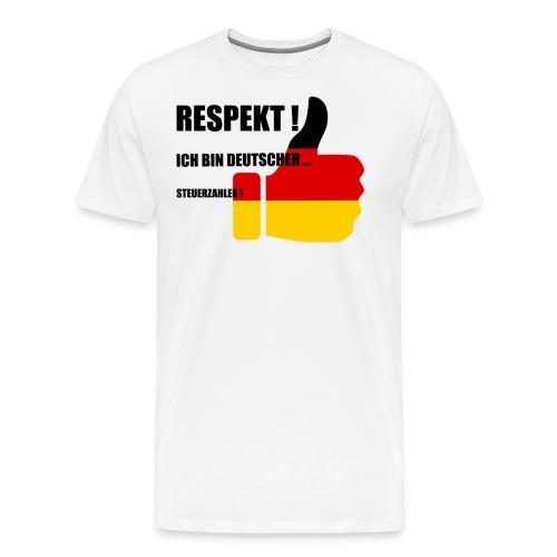 Respekt deutscher Steuerzahler - Männer Premium T-Shirt