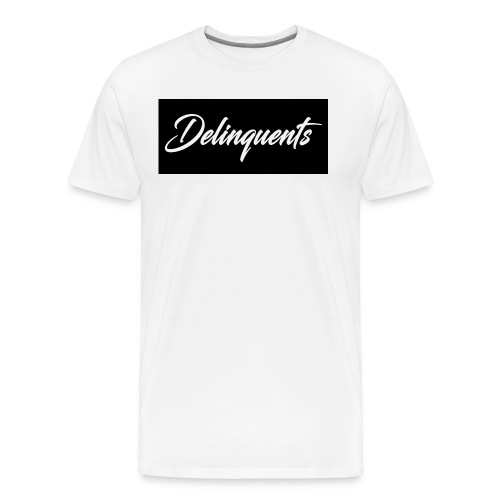 Delinquents T-Shirt White - Men's Premium T-Shirt
