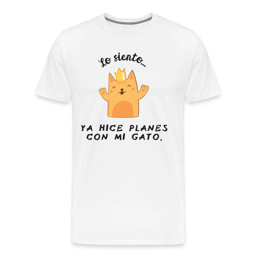 Planes con mi gato - Camiseta premium hombre