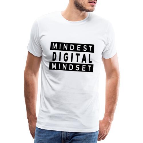 MINDEST DIGITAL MINDSET - Männer Premium T-Shirt