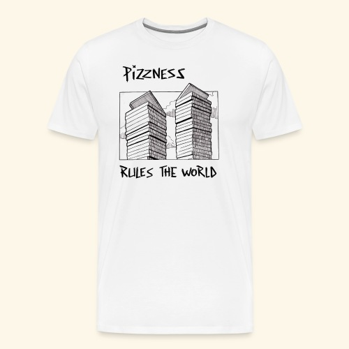 pizzness rules the world - T-shirt Premium Homme
