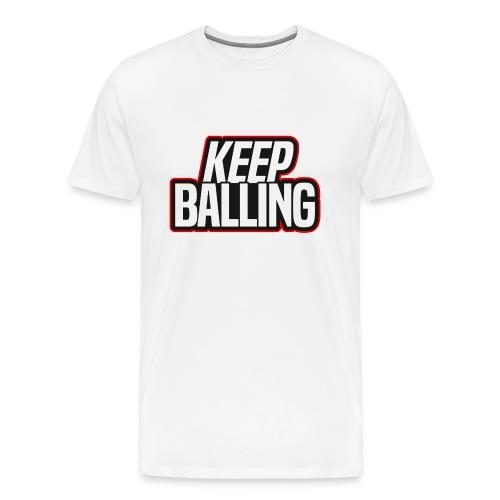 Keep Balling T Shirt Design png - Men's Premium T-Shirt