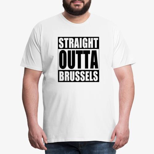 Straight Outta Brussels Brexit Design - Men's Premium T-Shirt