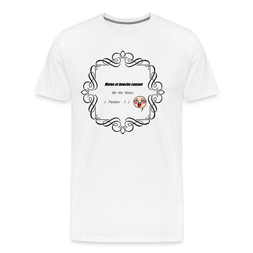 Motus et bouche cousue - T-shirt Premium Homme