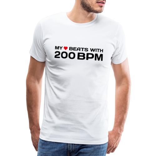 My heart beats with 200 BPM - Männer Premium T-Shirt
