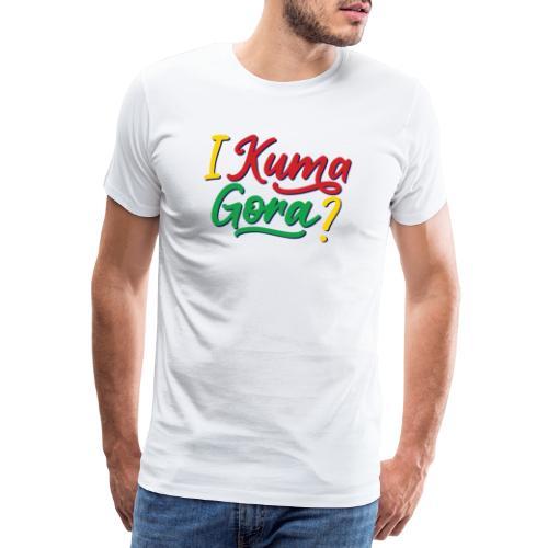 I kuma gora - Men's Premium T-Shirt