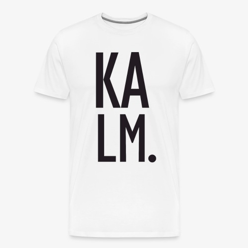 KALM Big - Men's Premium T-Shirt