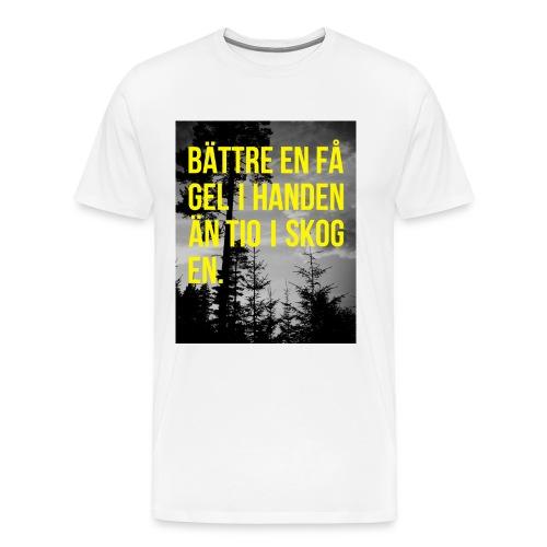 Bättre en fågel i handen - Premium-T-shirt herr