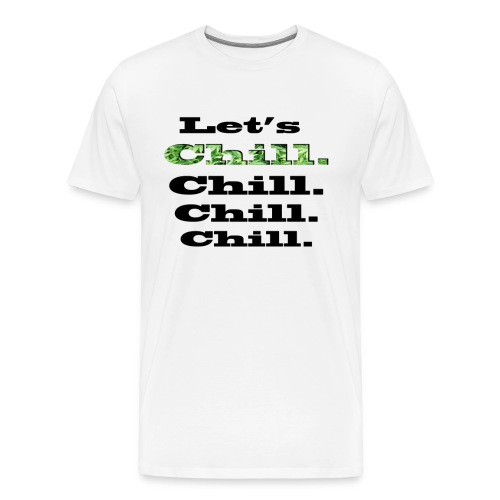 Let's Chill - T-shirt Premium Homme
