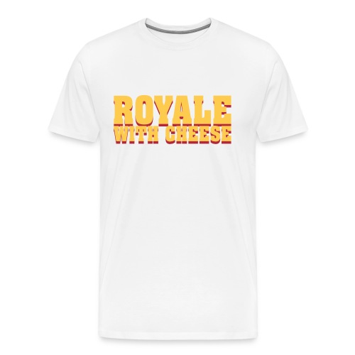 Royale with Cheese - Mannen Premium T-shirt