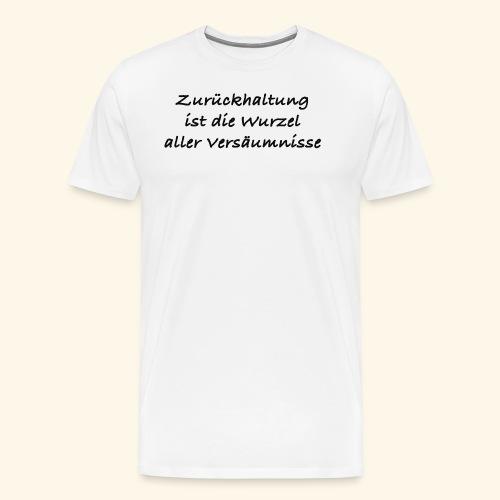 Zurückhaltung - Männer Premium T-Shirt