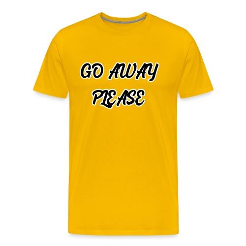 Go Away Please - Männer Premium T-Shirt