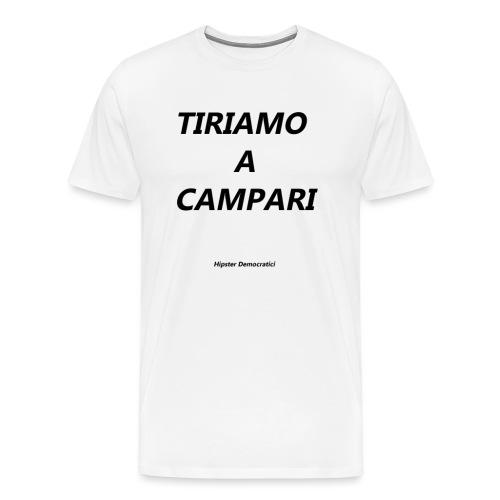 tiriamo a campari - Maglietta Premium da uomo