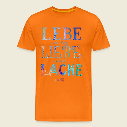 Lebe Liebe Lache bunt - Männer Premium T-Shirt