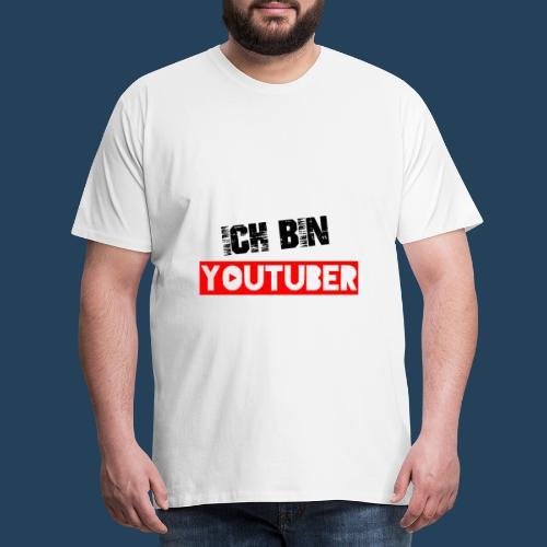 Ich bin Youtuber! - Männer Premium T-Shirt