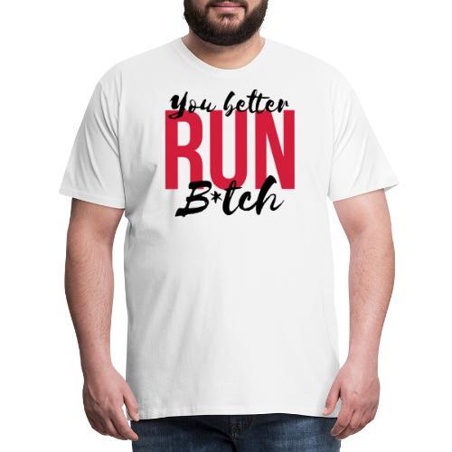 YouBetterRun - T-shirt Premium Homme