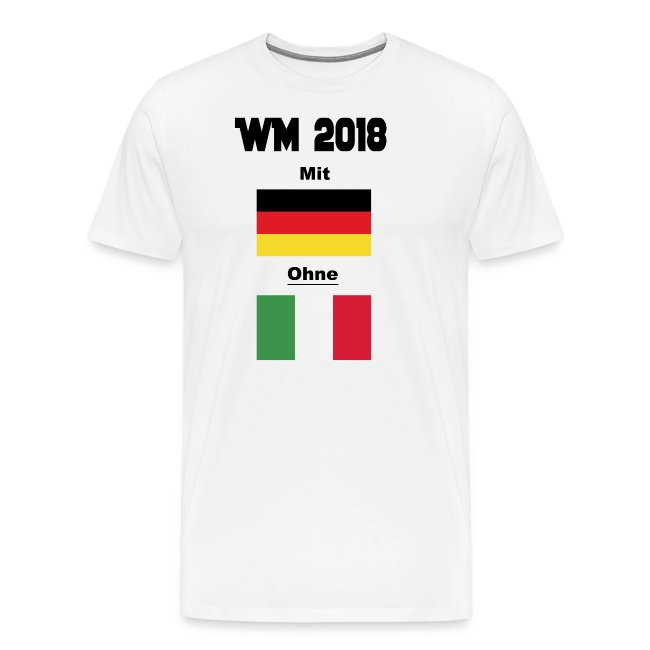 Lustige Shirts Mit Sprüchen Und Motiven Spruchtal Wm 2018 Mit