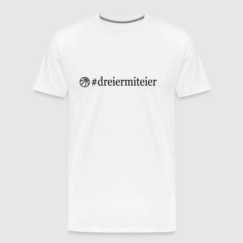 dreiermiteier Text schwar - Männer Premium T-Shirt