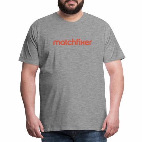 matchfixer - Mannen Premium T-shirt