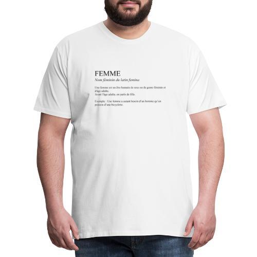 Femme definition - T-shirt Premium Homme