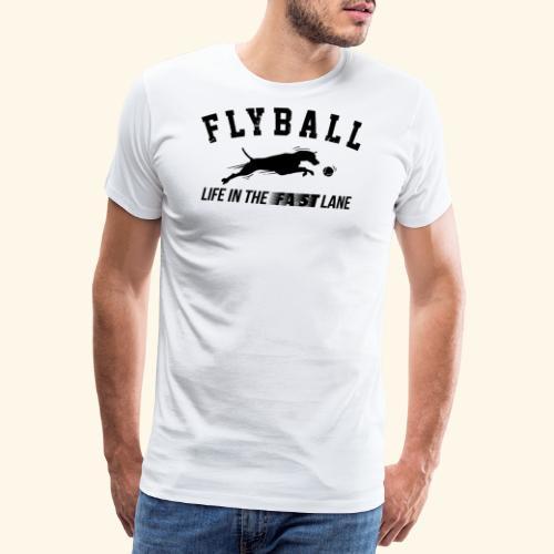 Flyball Life in the fast lane - Männer Premium T-Shirt