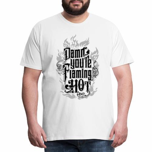 Flaming Hot (2) - Herre premium T-shirt