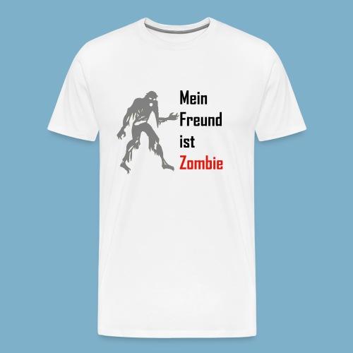 Mein Freund ist Zombie - Männer Premium T-Shirt