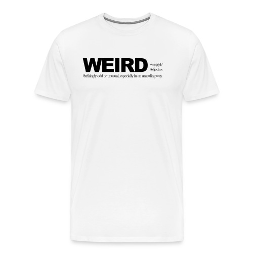 WEIRD WB - Men's Premium T-Shirt
