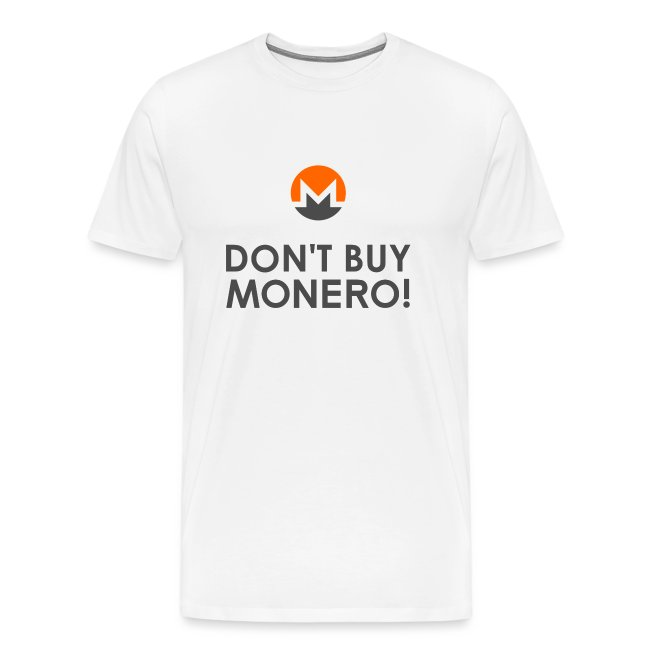 DON'T BUY MONERO!