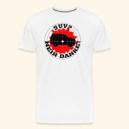 SUV? Nein danke! - Männer Premium T-Shirt