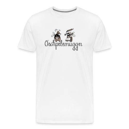 Oschpelemuggn - Männer Premium T-Shirt