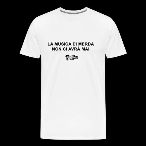 La Musica di Merda - Maglietta Premium da uomo