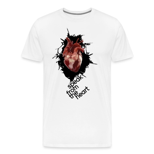speak from the heart - Mannen Premium T-shirt