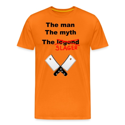 The man, The Myth, The Slager - Mannen Premium T-shirt