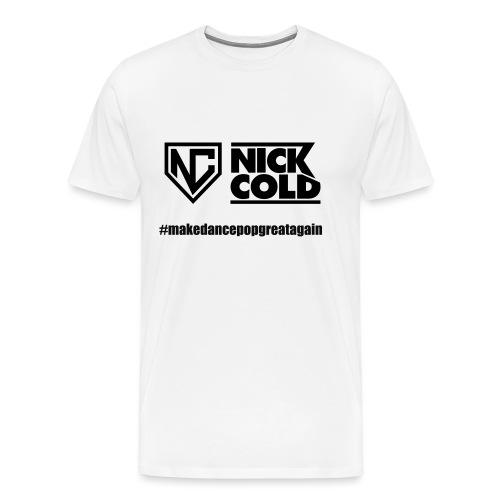 makedancepopgreatagain - Männer Premium T-Shirt