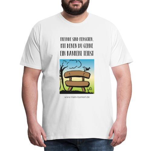 Bankerl-Freunde - Männer Premium T-Shirt