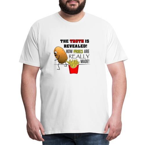 The truth about fries - Männer Premium T-Shirt