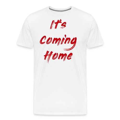 England It's Cominng Home Merch V1.0 - Men's Premium T-Shirt