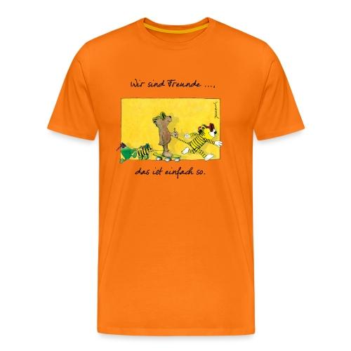 Janoschs 'Wir sind Freunde, das ist einfach so.' - Männer Premium T-Shirt