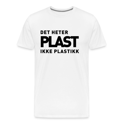 Det heter plast - Det norske plagg - Premium T-skjorte for menn