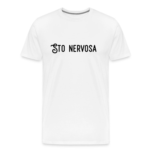Sto Nervosa - Maglietta Premium da uomo