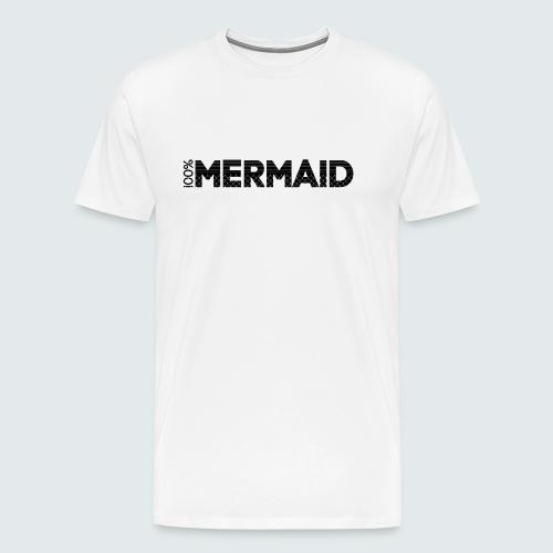 100%Mermaid - Männer Premium T-Shirt