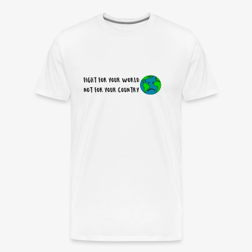 fight for your world - Männer Premium T-Shirt